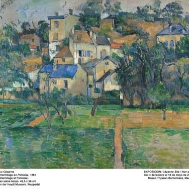 "El Hermitage en Pontoise, 1881. ""Cézanne site / non-site"". Museo Thyssen-Bornemisza."
