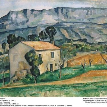 """Casa en Provenza, 1885. """"Cézanne site / non-site"""". Museo Thyssen-Bornemisza."""