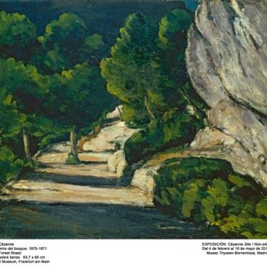 """El camino del bosque, 1870-1871. """"Cézanne site / non-site"""". Museo Thyssen-Bornemisza."""