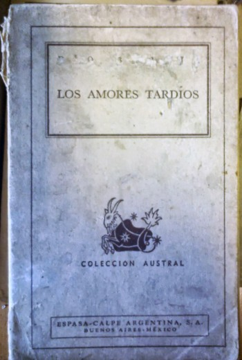 """""""Los amores tardíos""""."""