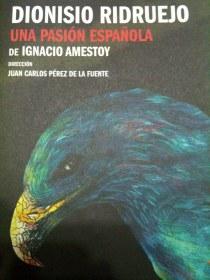 """""""Dionisio Ridruejo, una pasión española"""", de Ignacio Amestoy."""