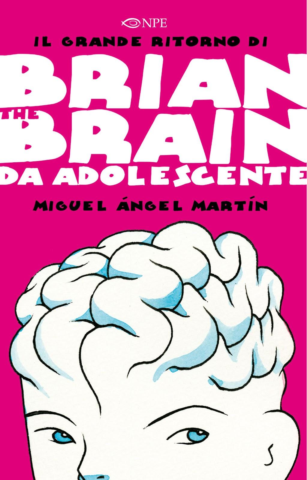 Brian the Brain, adolescente