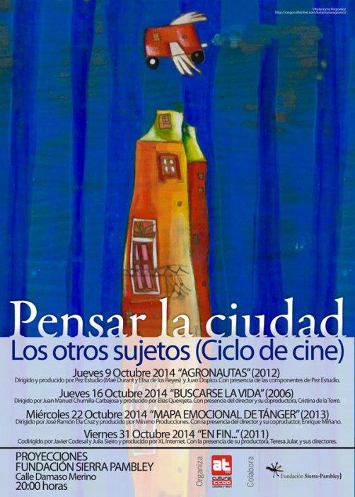 """El cartel del nuevo ciclo """"Pensar la Ciudad""""."""
