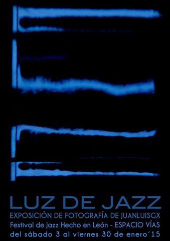 Cartel de la exposición Luz de Jazz.
