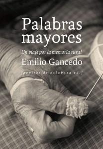 """Portada del libro """"Palabras mayores"""", de Emilio Gancedo."""
