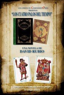 """""""Los cuatro palos del tiempo"""", la nueva novela de David Rubio."""