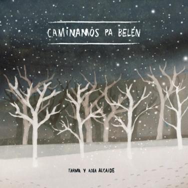 Caminamos pa Belén (2013) (Single)