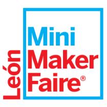 Cartel de Leon Mini Maker Faire.