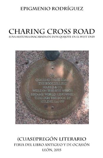 Imagen de portada: Placa situada en el número 84 de Charing Cross Road, en el lugar donde estuvo la librería Marks&Co.