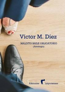 Portada de la nueva antología del poeta Víctor M. Díez.