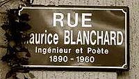 Una calle de Montdidier, su localidad natal, conmemora el nombre de Maurice Blanchard.