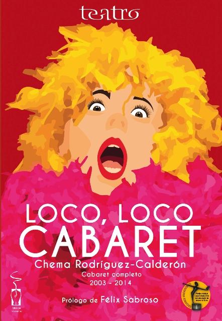 "Portada del libro ""Loco Loco Cabaret ""."