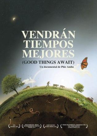 """Cartel del documental danés """"Vendrán tiempos mejores"""", de Phie Ambo."""