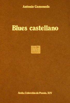 """Portada descolorida de la primera edición de """"Blues castellano"""" (1982)."""