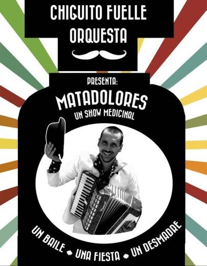 Chiguito Fuelle Orquesta.