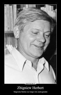 Zbigniew Herbert.