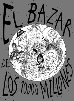Bazar diez mil millones. Dibujo: Guadalupe Díez (G10A).