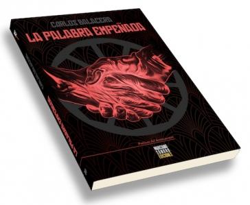Portada_CARLOS BALACERA_La palabra empeñada (Marciano Sonoro Ediciones)