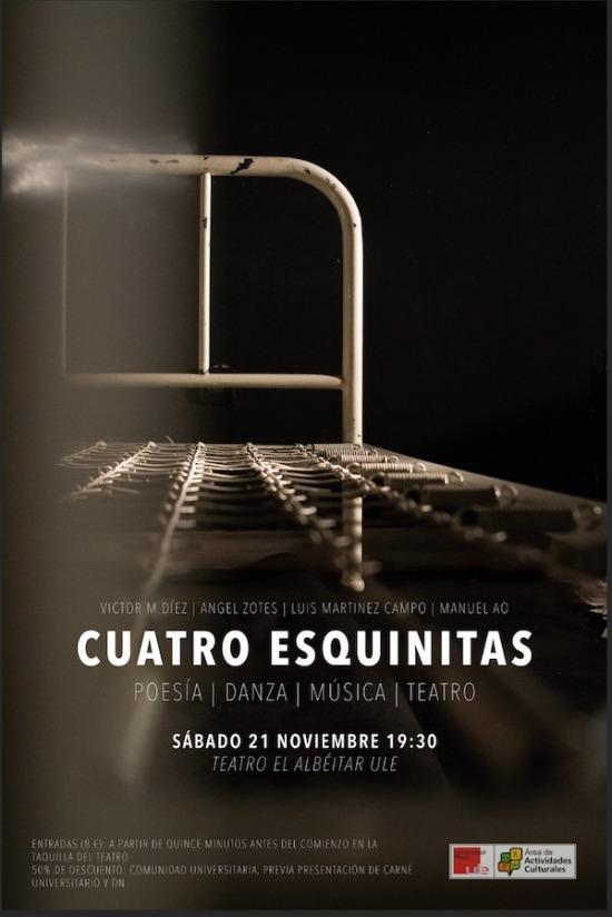 Cartel Promocional de la obra, Cuatro Esquinitas. Obra de Luis Soto