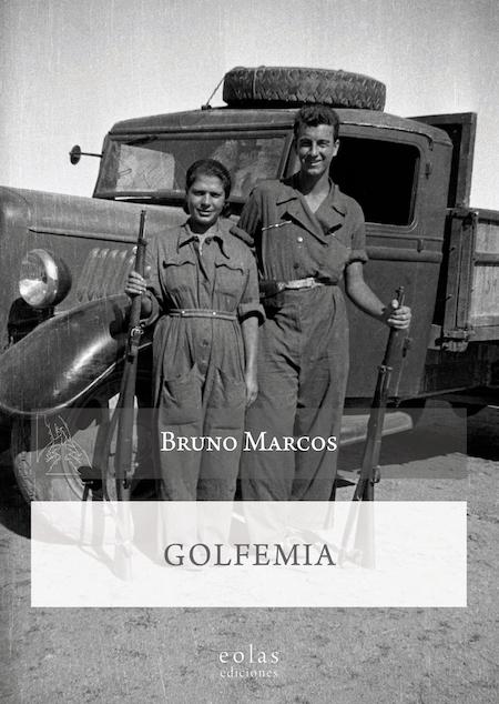 Portada_BRUNO MARCOS_ Golfemia (Eolas Ediciones, 2021)